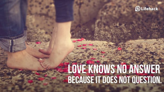 love-knows-no-answer-because-it-does-not-question
